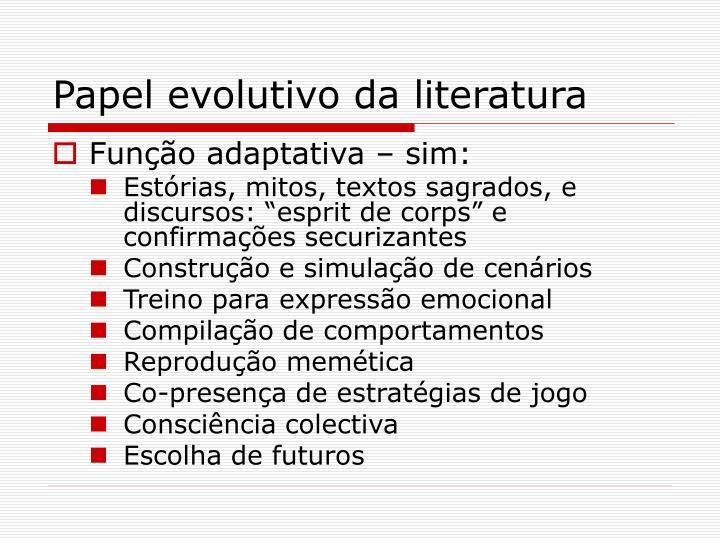 Papel evolutivo da literatura