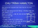 chu tr nh hamilton5