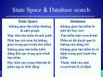 state space database search
