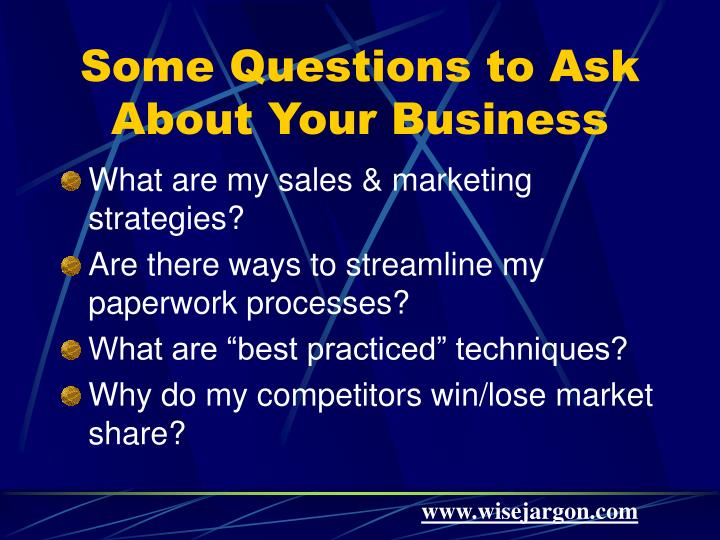 Some Questions to Ask About Your Business