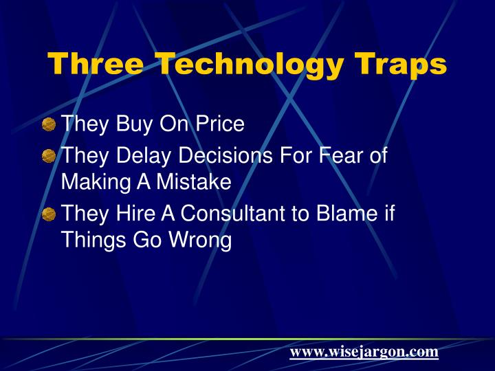 Three Technology Traps