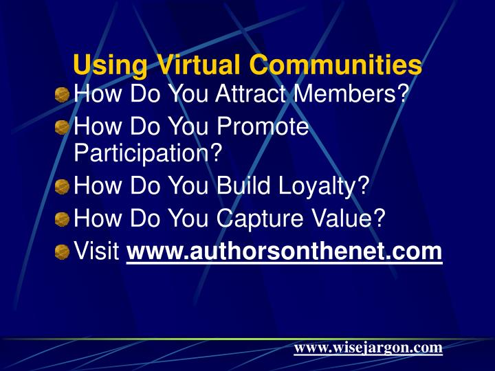 Using Virtual Communities