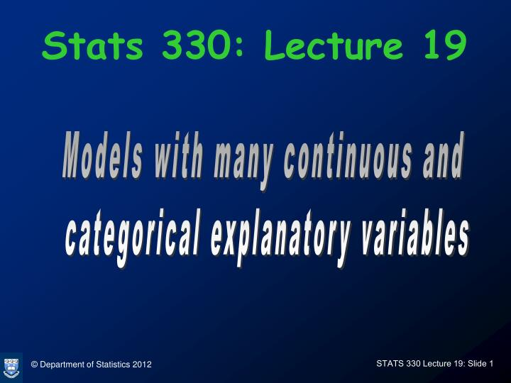 Stats 330: Lecture 19