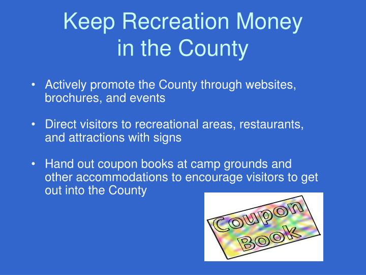Keep Recreation Money