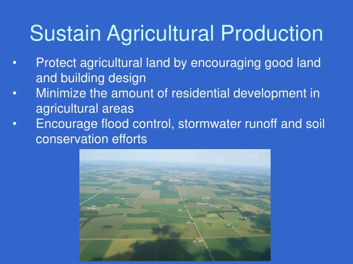 Sustain Agricultural Production