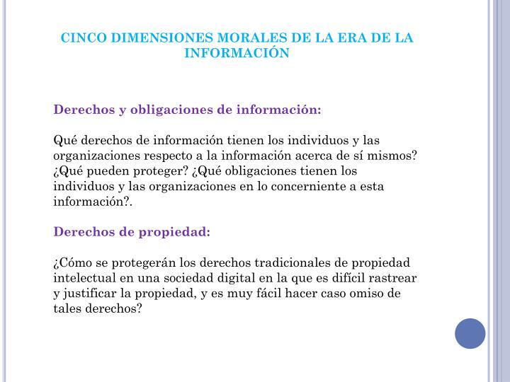 CINCO DIMENSIONES MORALES DE LA ERA DE LA INFORMACIÓN