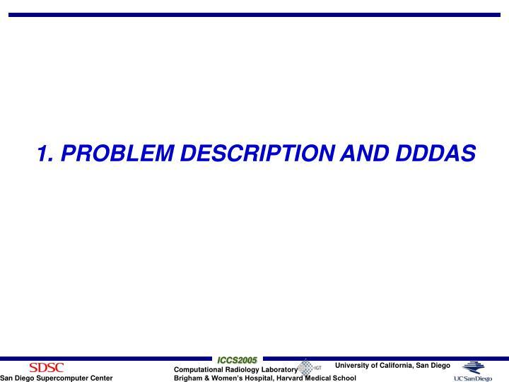 1. PROBLEM DESCRIPTION AND DDDAS