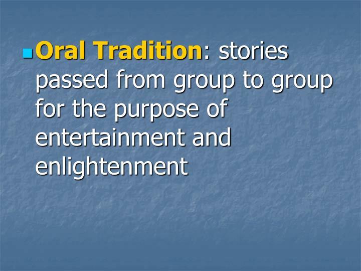Oral Tradition