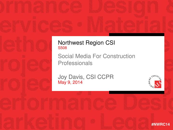 Northwest Region CSI