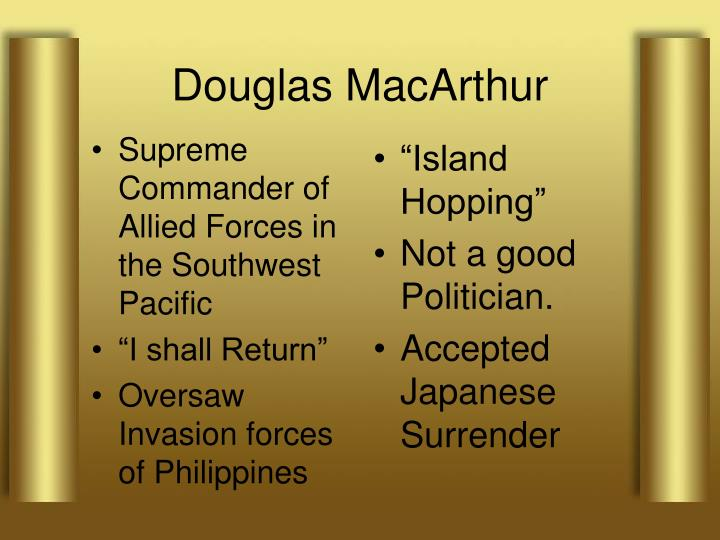 Supreme Commander of Allied Forces in the Southwest Pacific