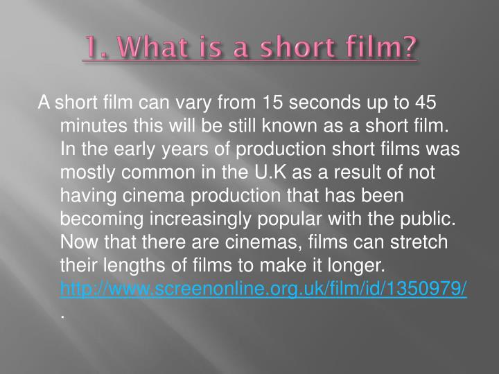 1 what is a short film