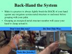 back hand the system