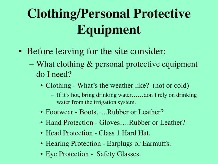 Clothing/Personal Protective Equipment