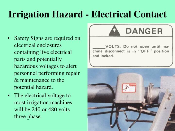 Irrigation hazard electrical contact