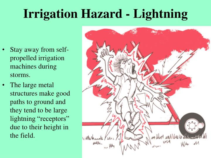 Irrigation Hazard - Lightning