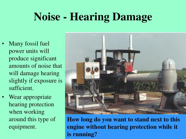 Noise - Hearing Damage