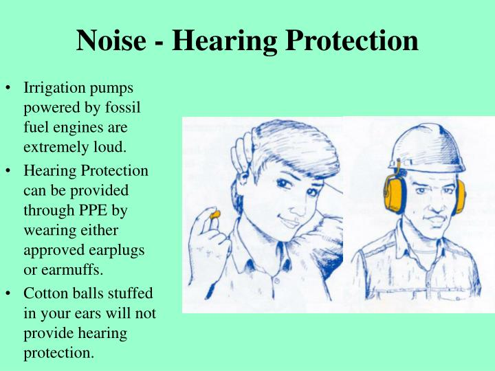 Noise - Hearing Protection