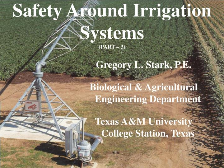 Safety Around Irrigation Systems