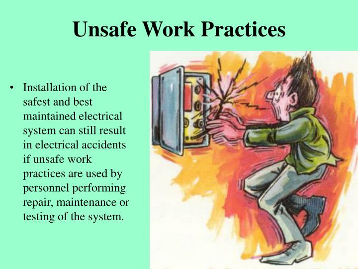 Unsafe work practices