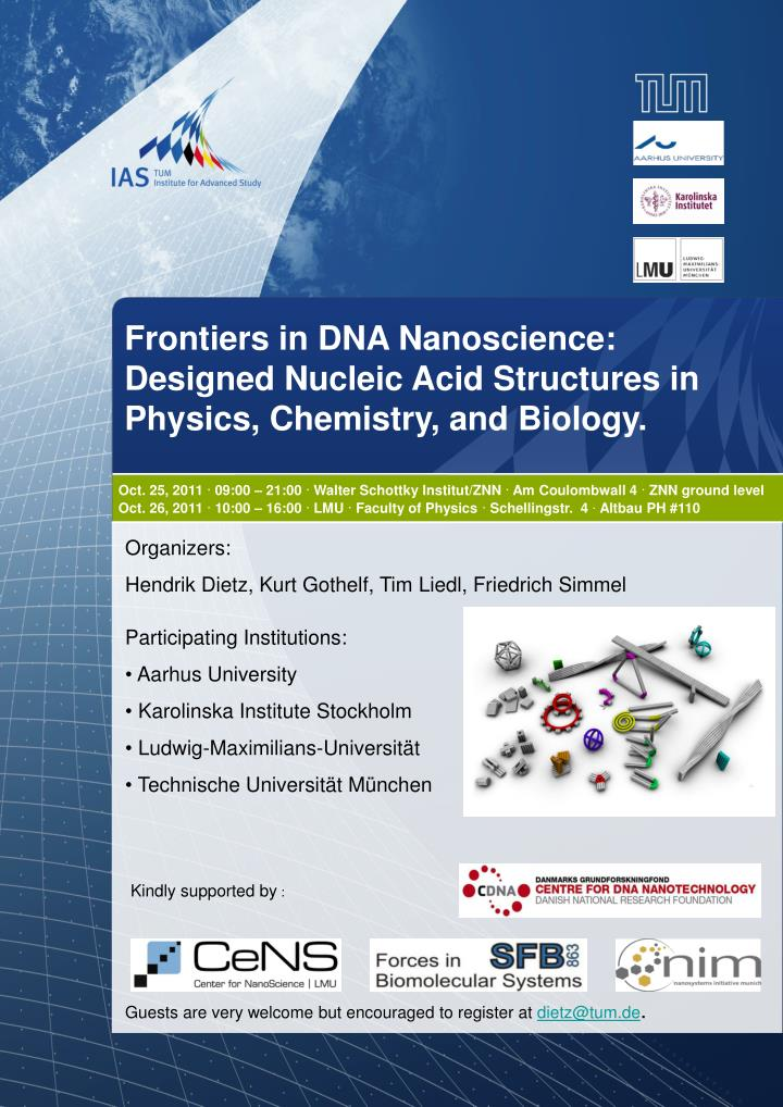 Frontiers in DNA Nanoscience:    Designed Nucleic Acid Structures in Physics, Chemistry, and Biology...