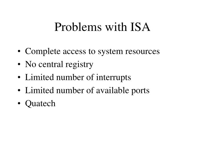 Problems with ISA