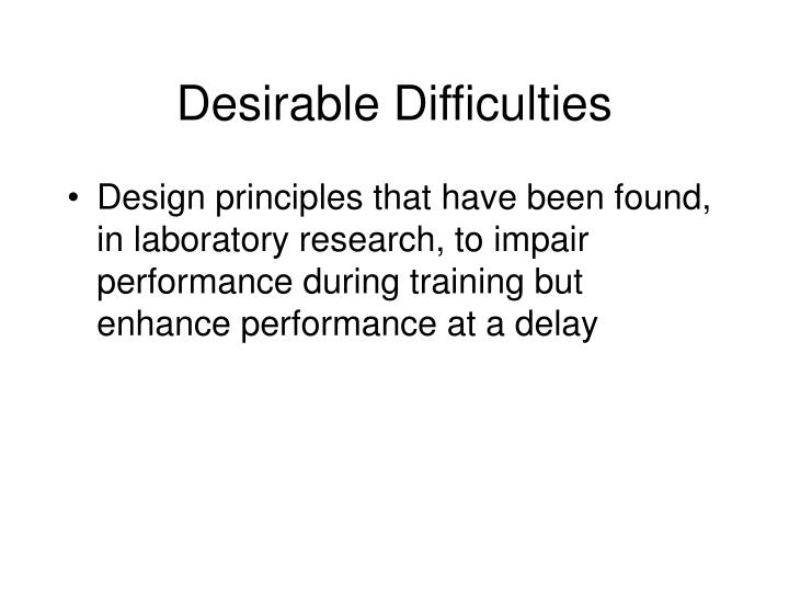 Desirable difficulties