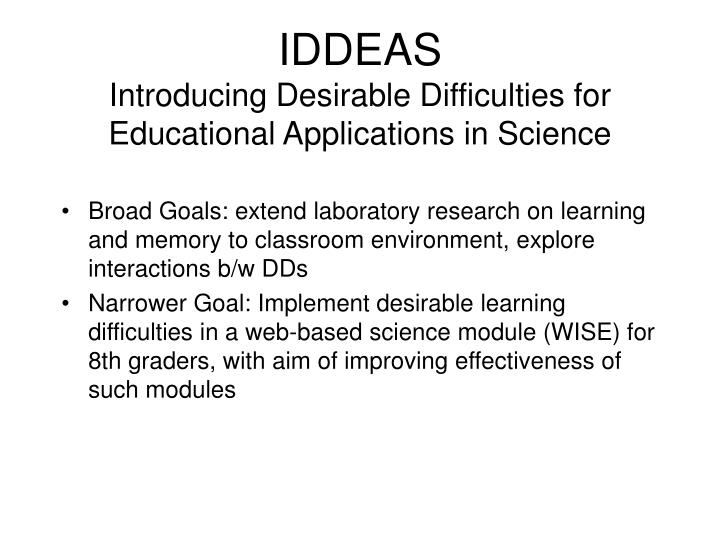Iddeas introducing desirable difficulties for educational applications in science