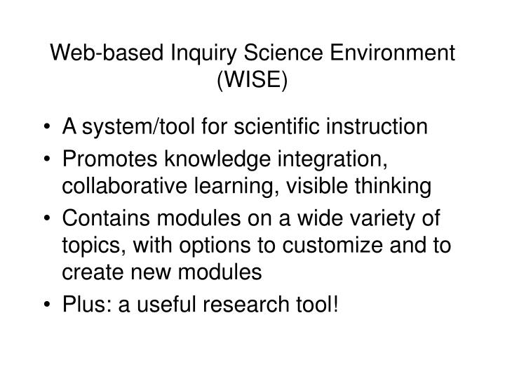 Web-based Inquiry Science Environment (WISE)