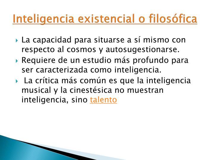 Inteligencia existencial o filosófica