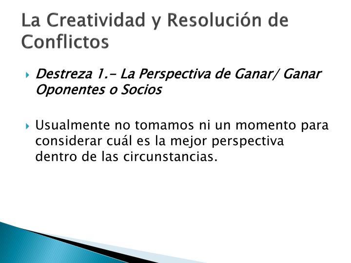 La Creatividad y Resolución de Conflictos