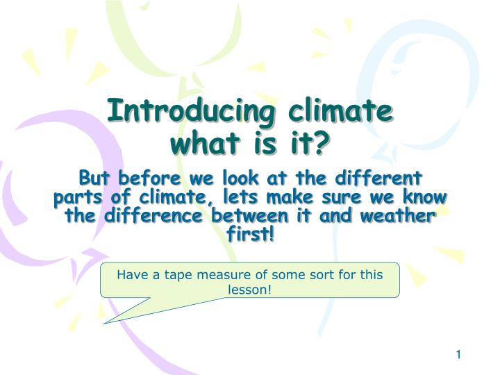 Introducing climate