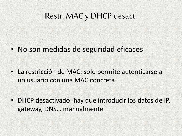 Restr. MAC y DHCP desact.