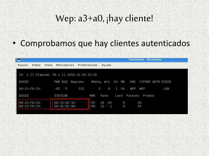 Wep: a3+a0, ¡hay cliente!