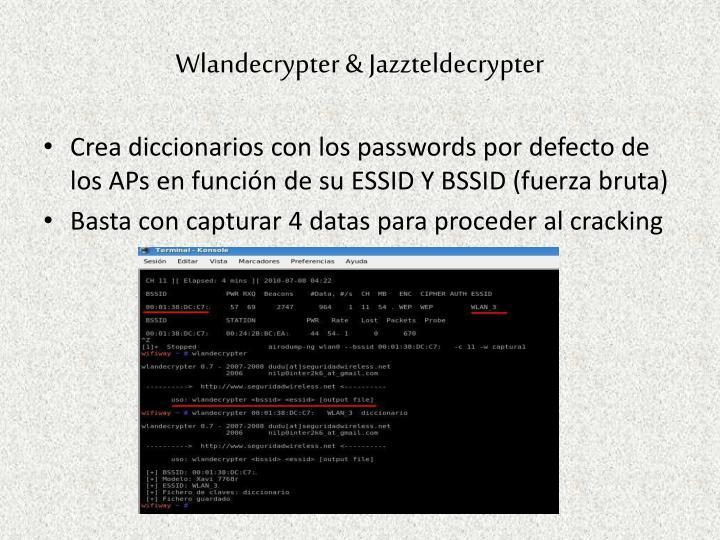 Wlandecrypter & Jazzteldecrypter