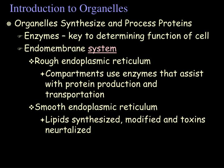 Introduction to Organelles