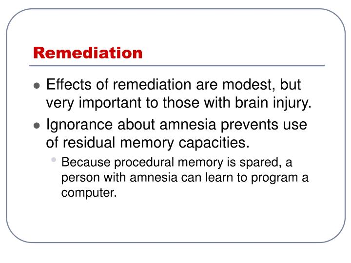 Remediation