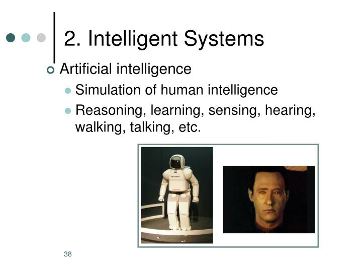 2. Intelligent Systems