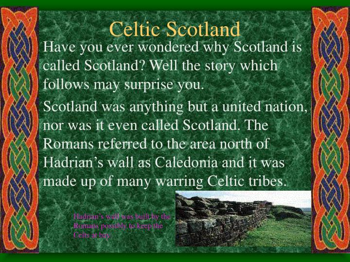 Celtic Scotland