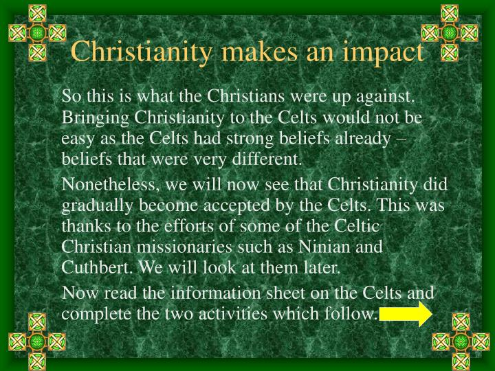 Christianity makes an impact