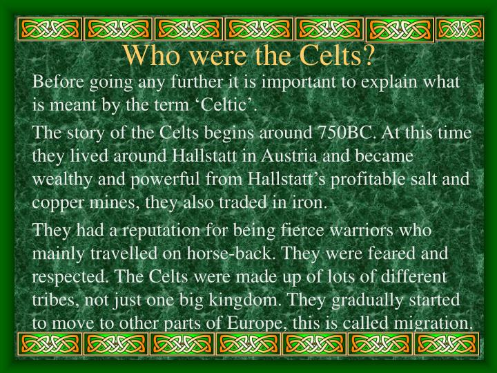 Who were the celts1