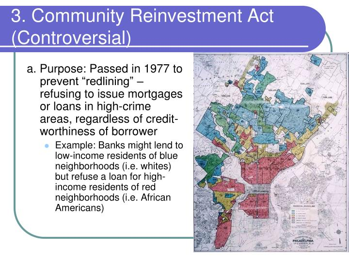 3. Community Reinvestment Act (Controversial)