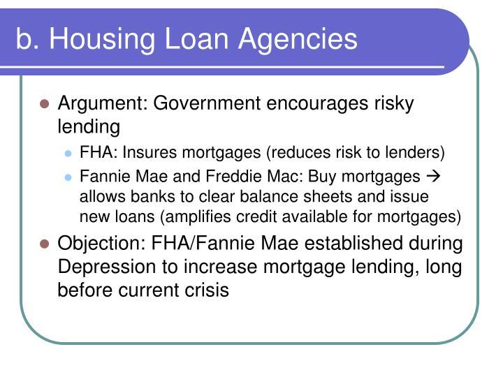 b. Housing Loan Agencies
