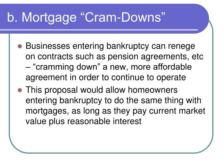 "b. Mortgage ""Cram-Downs"""
