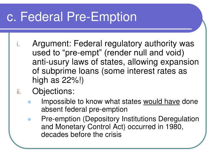 c. Federal Pre-Emption