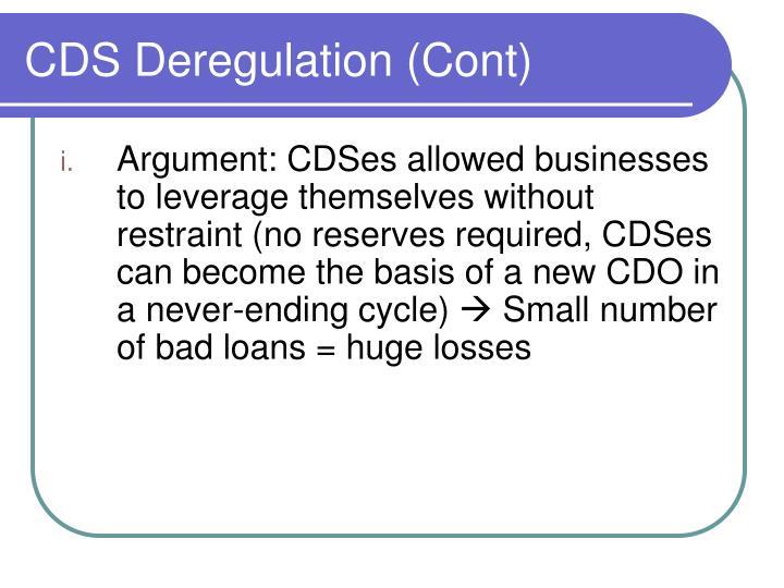 CDS Deregulation (Cont)