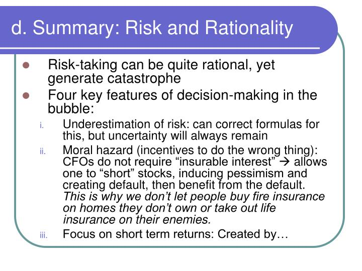 d. Summary: Risk and Rationality