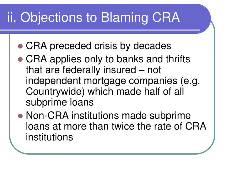 ii. Objections to Blaming CRA