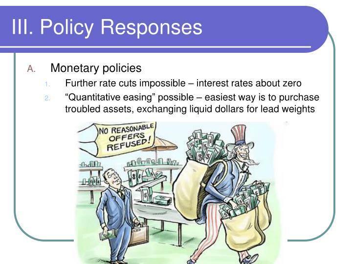 III. Policy Responses