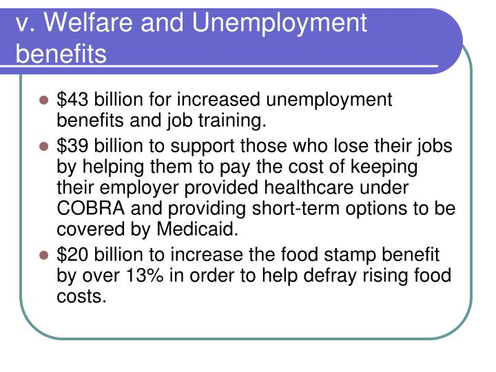 v. Welfare and Unemployment benefits
