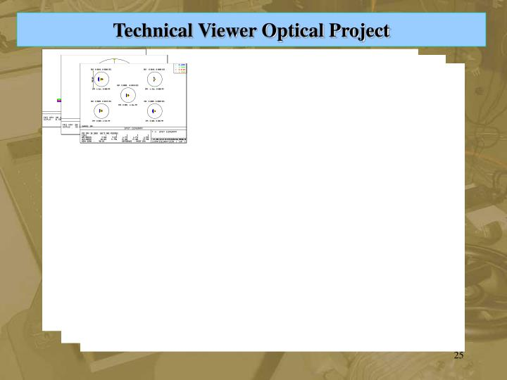 Technical Viewer Optical Project